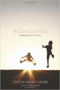 Reconciliation Thich Nhat Hanh
