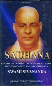 Sadhana by Swami Sivananda