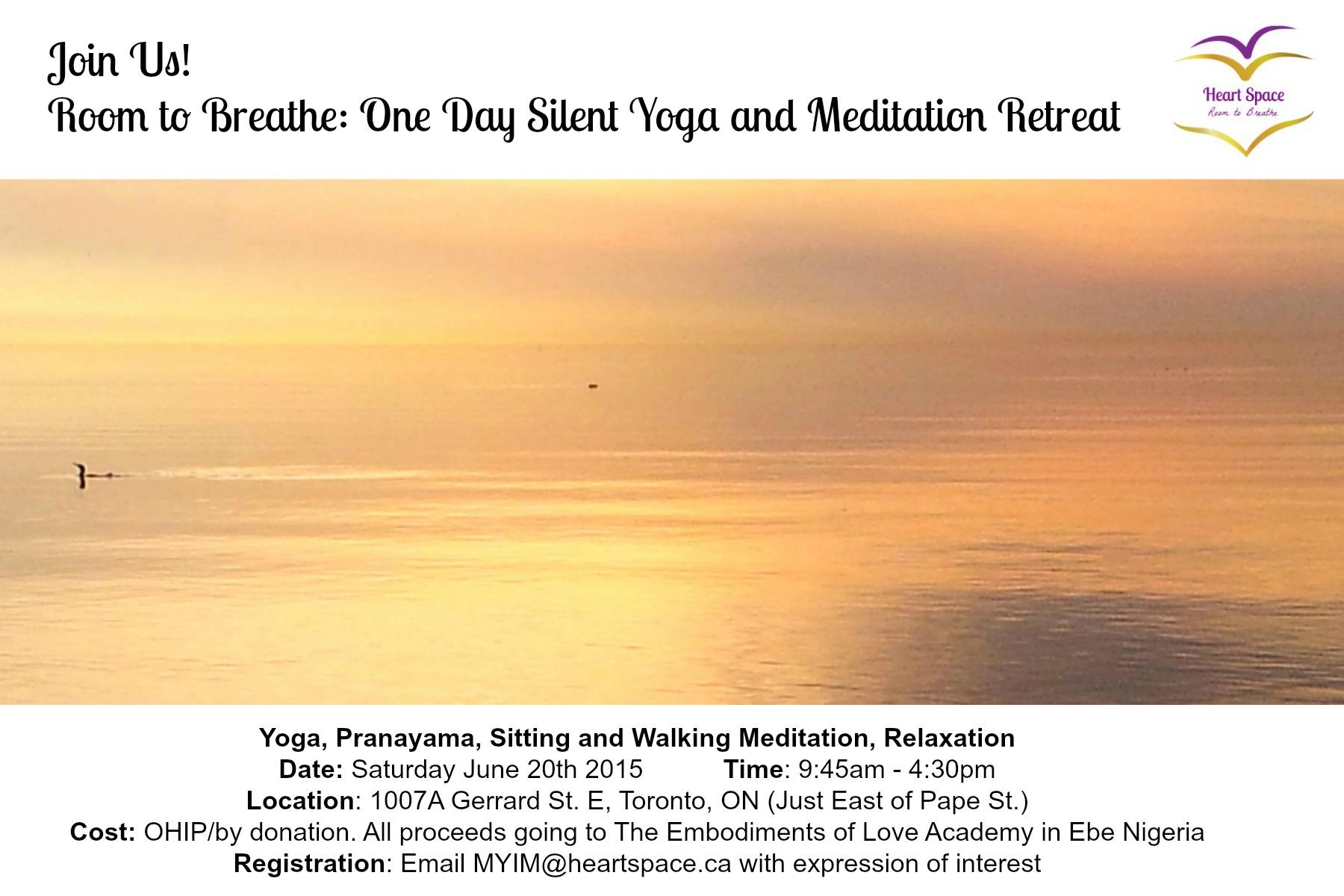 Yoga and Meditation Retreat in Toronto: June 20th 2015!