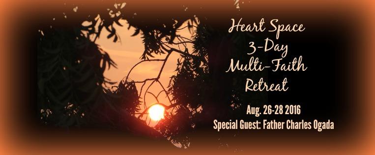 Heart Space 3-Day Multi-Faith Retreat